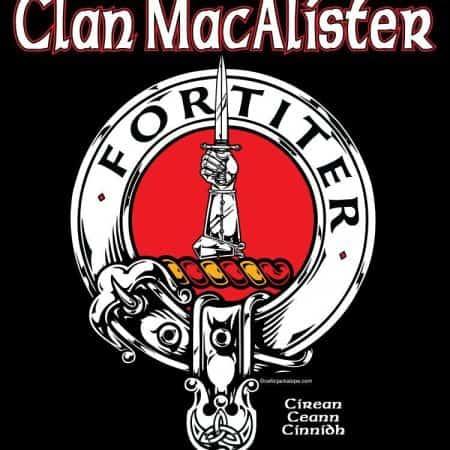 Clan MacAlister Clansman's Crest Badge Tee Shirt by Maxine Miller ©celticjackalope.com FORTITER