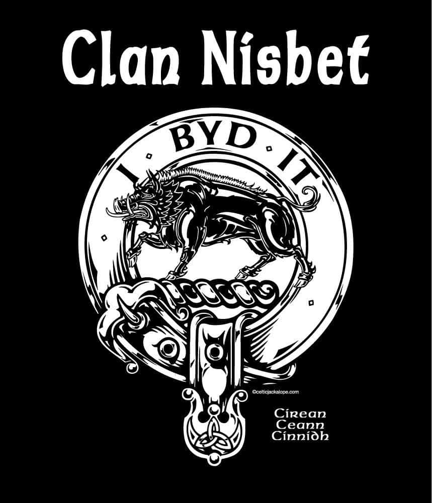 "Clan Nisbet Clansmans Crest Badge Tshirt by Maxine Miller ©celticjackalope.com ""I BYD IT"""