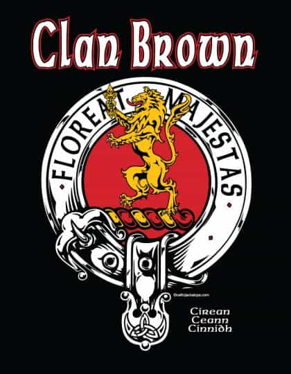 Clan Broun/Brown Clansman's Crest Badge T-Shirt by Maxine Miller FLOREATMAJESTAS ©celticjackalope.com