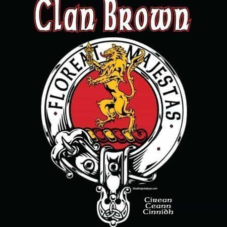 Clan Broun/Brown Clansman's Crest Badge T-Shirt by Maxine Miller FLOREATMAJESTAS ©celticjackalope.com