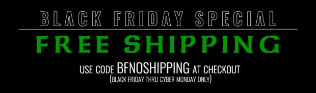 Free Shipping Black Friday Thru Cyber Monday!!